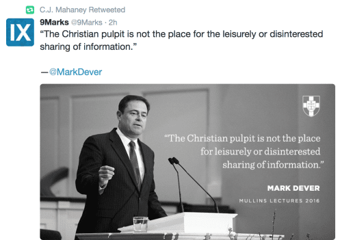 2016-02-24 Mahaney retweet of Dever serious in pulpit