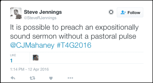 2016-05-08 Jennings #2 Mahaney tweet from T4G