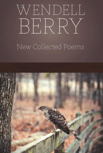 2016-10-22-wendell-berry-new-collected-poems